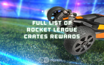 Rocket League Crate Rewards List
