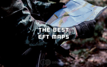 The Best Escape From Tarkov Maps - in-depth Eft Guide