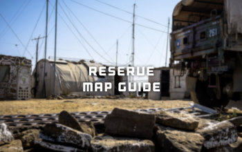 Escape from Tarkov Reserve Map Beginner's Guide