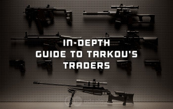 Tarkov Traders Guide - in-depth comparison and analysis
