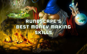 Runescape: Best Money Making Skills in OSRS - Odealo
