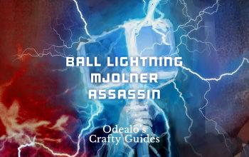 Ball Lightning/Arc Mjölner CoC Assassin Build