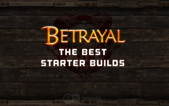 The Best 3 5 Starter builds for the Betrayal League