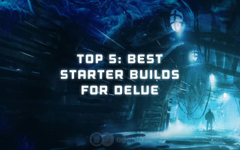 Top 5: Best Starter builds for the Delve League and Patch 3 4