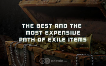 The Best and The Most Expensive Path of Exile Items