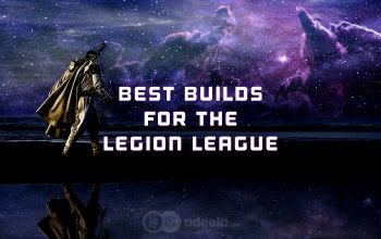 Best 3.7 Builds and Starter Builds for the Legion League