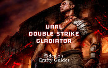 3 5]Vaal Double Strike Bleed Gladiator build - Odealo's Crafty Guide