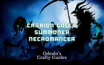 Carrion Golem Summoner Necromancer Build
