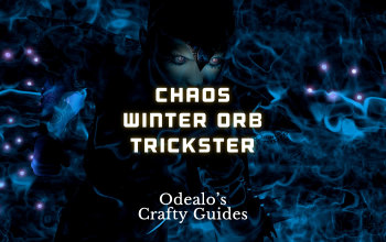 Chaos Winter Orb Trickster Build