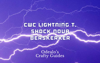3 1]Starter CwC Shock Nova Berserker - Odealo's Crafty Guide