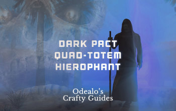 Quad Dark Pact Totem Hierophant Templar - Odealo's Crafty Guide