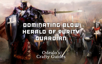 3 6]Dominating Blow Herald of Purity Guardian build