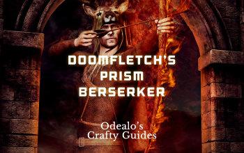 Doomfletch's Prism Scourge Arrow Berserker build