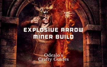 Explosive Arrow Miner Saboteur Starter Build