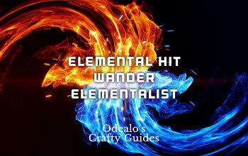 Elemental Hit Wander Elementalist Build