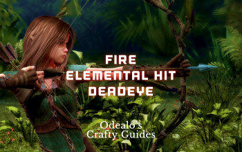 Fire Elemental Hit Deadeye Starter build - Odealo's Crafty Guide