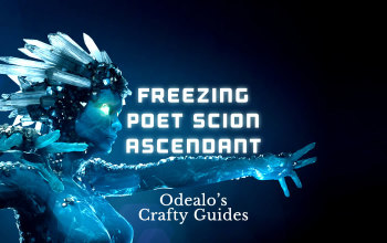 Freezing Poet Scion Ascendant build - Odealo's Crafty Guide