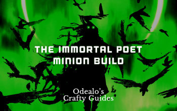Immortal Poet - The Best Minion build - Odealo's Crafty Guide