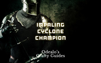 3 7]Impaling Cyclone Champion Duelist build - Odealo's