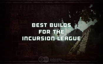 Top 5: Best PoE Builds for the Incursion League Patch 3.3