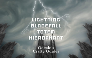 Lightning Bladefall Totem Hierophant - Odealo's Crafty Guide
