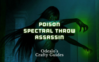 Poison Spectral Throw Assassin Build - Odealo's Crafty Guide
