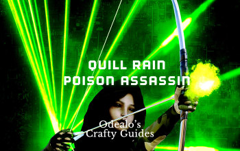 Quill Rain Poison Assassin Build - Odealo's Crafty Guide