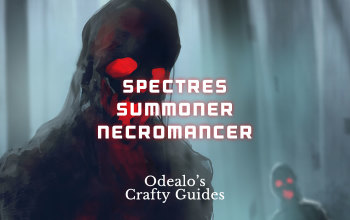 [3.1]Starter Spectre Summoner Necromancer - Odealo's Crafty Guide