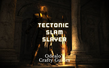 Tectonic Slam Slayer Duelist Build - Odealo's Crafty Guide