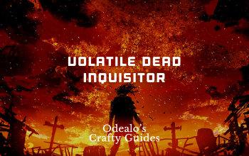 Poet's Pen Volatile Dead Inquisitor Templar - Odealo's Crafty Guide