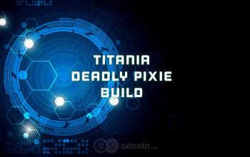 Titania the Deadly Pixie Warframe Build