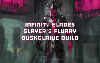 Infinity Blades/Slayer's Flurry Duskglaive Shadow Build