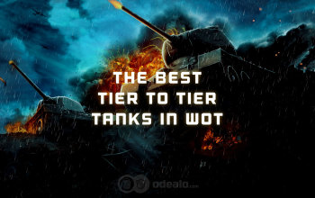Best Tanks Tier for Tier in WoT