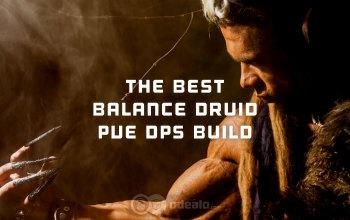 The Best Balance Druid PvE DPS build