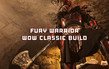The Best Fury Warrior Build for WoW Classic