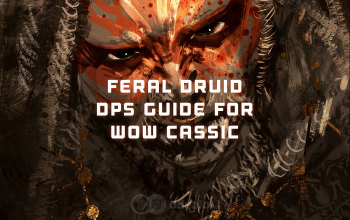 The Best PvE Feral Druid Build for WoW Classic