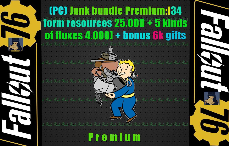 (PC) Junk bundle Premium:[34 form resources 25.000 + 5 kinds of fluxes 4.000] + bonus 6k gifts