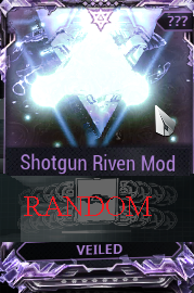 [PC/Steam] ShotGun Riven mod pack X6 Veiled (MR 8) // Fast delivery!