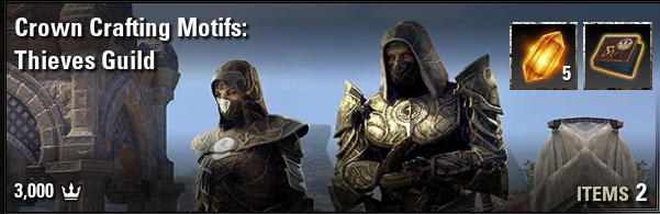 Crown Crafting Motif: Thieves Guild [EU-PC]
