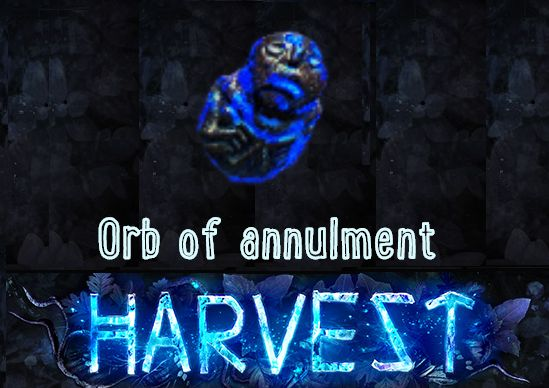 [PC] Orb of annulment ★★★ Harvest SC ★★★ Instant Delivery