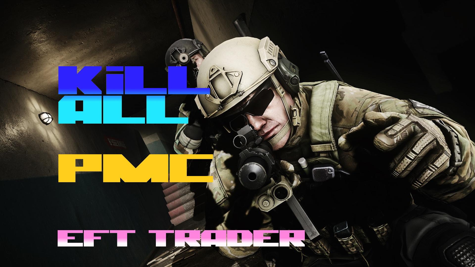 ❤️ KILL ALL PMC ON Any MAP!❤️UNLOCK ALL DOORS❤️ %100 SAFE