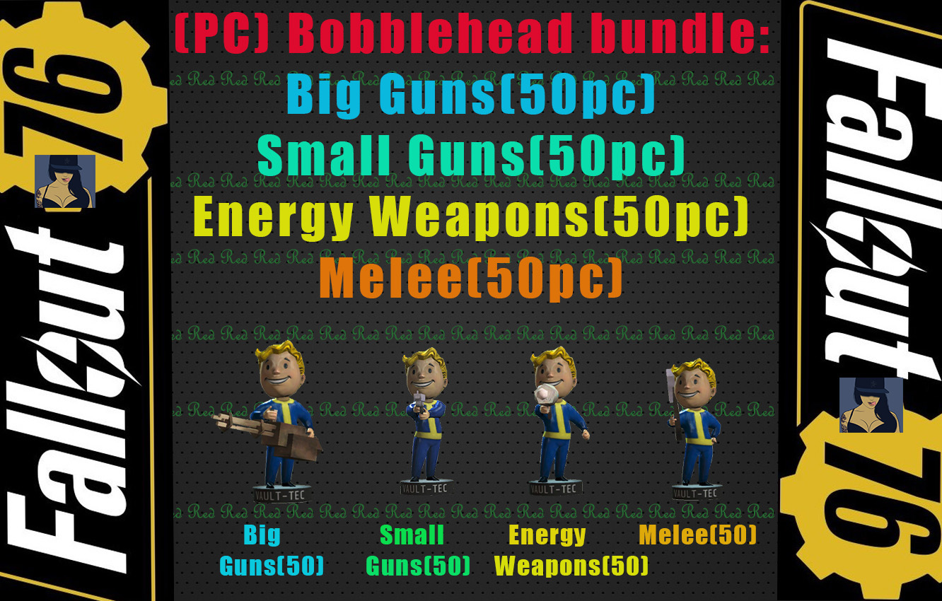 (PC) Bobblehead bundle:Big Guns(50) Small Guns(50) Energy Weapons(50) Melee(50) (total 200)