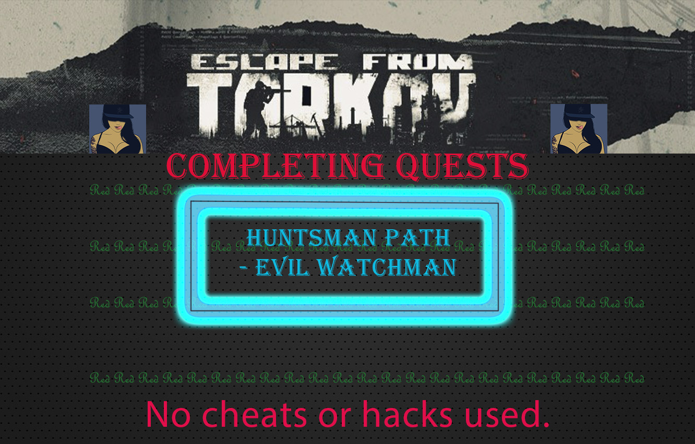 Huntsman path - Evil watchman [Sharing account]
