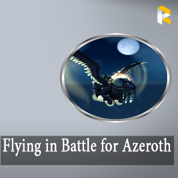 Pathfinder: Flying in Battle for Azeroth Full Unlock