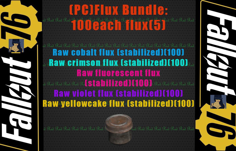 (PC)Flux bundle: 100 each Flux 5 (total 500 )