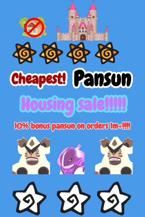 10% Bonus Pansun for orders over a Mil Pre-Housing Sale!