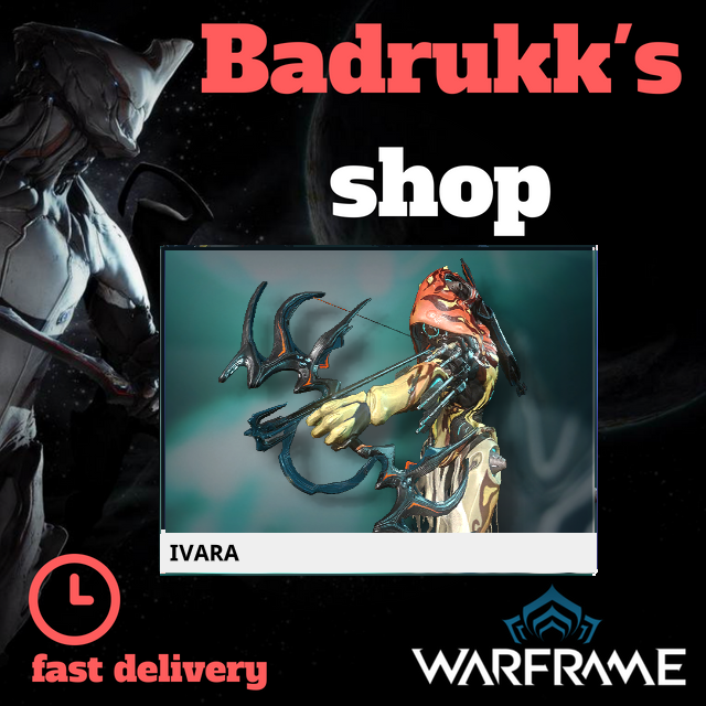 [PC/Steam] Ivara Warframe + Slot + Orokin Reactor // Fast delivery!