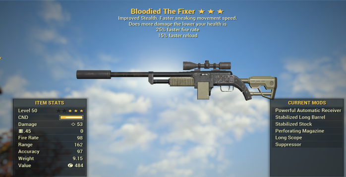 Bloodied 25% Faster Fire Rate The Fixer + 15% Faster reload