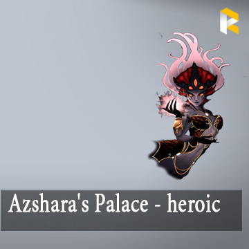 Azshara's Eternal Palace - heroic mode