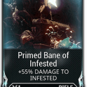 [Max Rank] Primed Fast Hands / Primed Rifle Ammo Mutation / Primed Bane of Infested